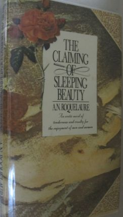 The Claiming of Sleeping Beauty. Anne Rice, A. N. Roquelaure