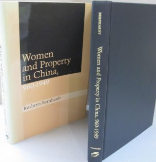 Women and Property in China, 960-1949. Kathryn Bernhardt