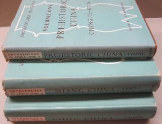 Archaeology in China Vol 1. Prehistoric China, Vol. 2 Shang China. Vol 3. Chou China. Cheng Te-K'un