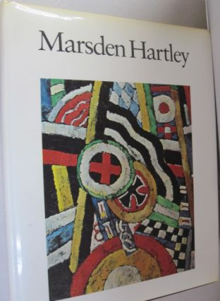 Marsden Hartley. Barbara Haskell
