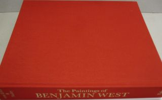 The Paintings of Benjamin West (A Barra Foundation book).