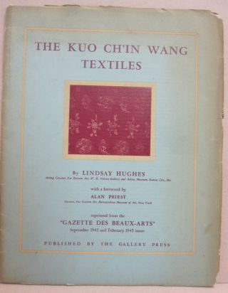 Kuo Chi'in Wang Textiles. Lindsay Hughes, Alan Priest