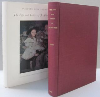 The Life and Letters of J. Alden Weir. Dorothy Weir Young.
