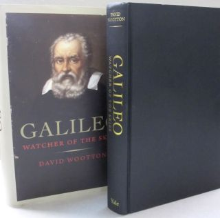 Galileo: Watcher of the Skies. David Wootton.