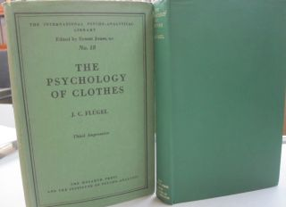 The Psychology of Clothes. J C. Flugel
