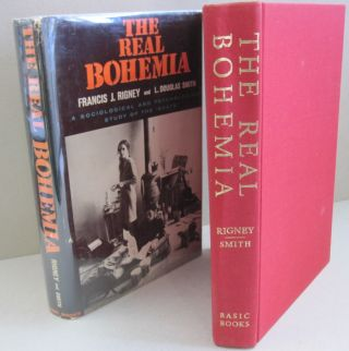 "The Real Rohemia; A Sociological and Psychological Study of the ""Beats"" Francis J. Rigney, L...."