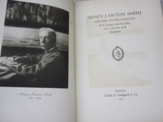 Sidney Lawton Smith: Designer, Etcher, Engraver; With Extracts from his Diary and a Checklist of his Bookplates