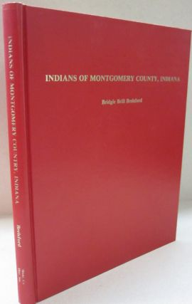 Indians of Montgomery County, Indiana. Bridgie Brill Brelsford