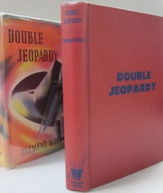 Double Jeopardy. Clement Wood
