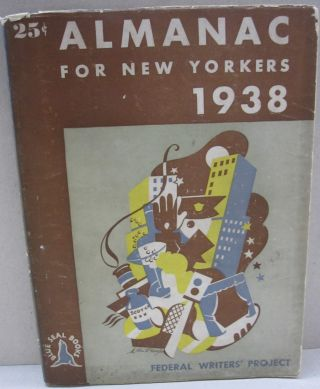 Almanac for New Yorkers 1938. Federal Writer's Project