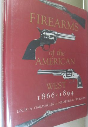 Firearms of the American West, 1803-1865.