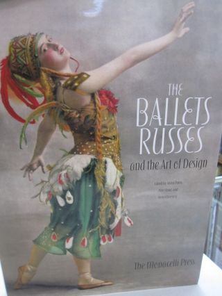 The Ballets Russes and the Art of Design. Alston Purvis