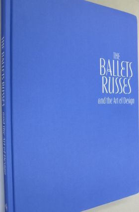 The Ballets Russes and the Art of Design.