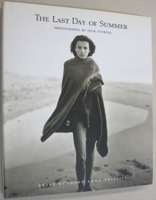 The Last Day of Summer Photographs by Jock Sturges. Jock. Sturges