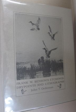 Frank W. Benson's etchings, drypoints and lithographs: An illustrated and descriptive catalogue....
