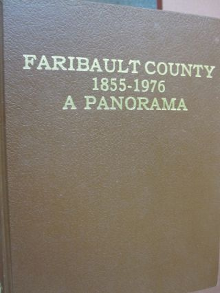 Faribault County 1855-1976 A Panorama