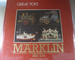 Marklin 1895-1914. Charlotte Parry-Crooke, Gilles Herve, Introduction, Contributor