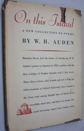 On this Island; A New Collection of Poems. W H. Auden.