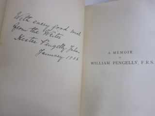 A Memoir of William Pengelly of Torquay, F.R.S., Geologist,; With a Selection from his Correspondence