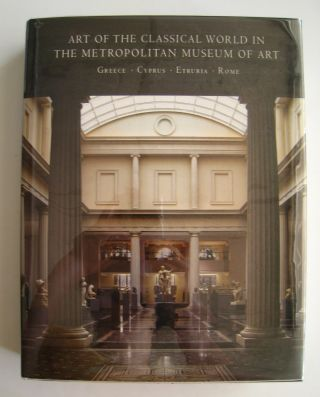 Art of the Classical World in The Metropolitan Museum of Art. Carlos A. Picon