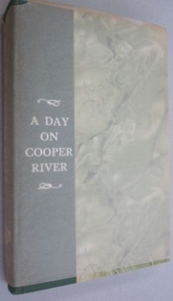 A Day on Cooper River. John B. Irving, Louisa Cheves Stoney, Samuel Gaillard Stoney