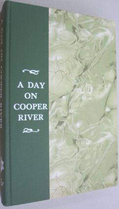 A Day on Cooper River.