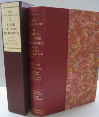 A Journal of a Tour to the Herbides with Samuel Johnson, LL.D. James Boswell