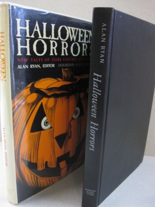 Halloween Horrors; New Tales of Dark Fantasy and Terror. Alan Ryan