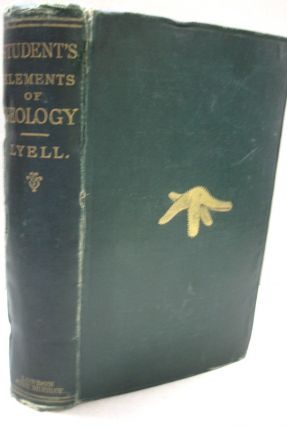 The Student's Elements of Geology. Charles Lyell