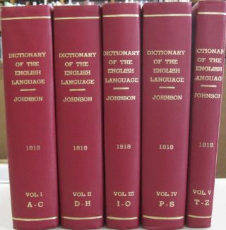 A Dictionary of the English Langauge in Five Volumes. Samuel Johnson, Henry John Todd