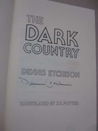 The Dark Country.