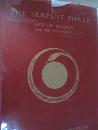 The Serpent Power. Arthur Avalon