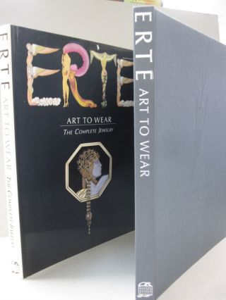 Erte: Art to Wear The Complete Jewelery. Erte