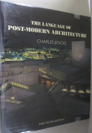 The Language of Post-Modern Architecture. Charles Jencks