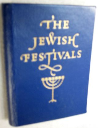 The Jewiish Festivals. Louis Jacobs