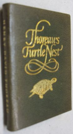Thoreau's Turtle Nest; From the Journals of Henry David Thoreau. Henry David Thoreau