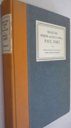 Selected Poems and Ballads of Paul Fort. Paul Fort with, John Strong Newberry