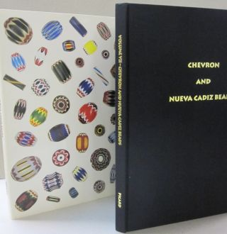 Chevron and Nueva Cadiz Beads (Beads from the West African Trade, Volume VII). Ruth Picard, John...
