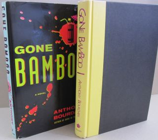 Gone Bamboo. Anthony Bourdain