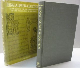 King Alfred & Boethius; An Analysiks of the Old English Version of the Consolation of Philosophy....