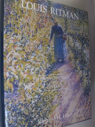 Louis Ritman, From Chicago to Giverny; How Louis Ritman Was Influenced by Lawton Parker and Other...