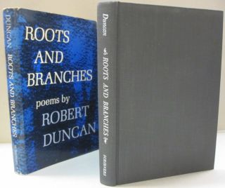 Roots and Branches. Robert Duncan