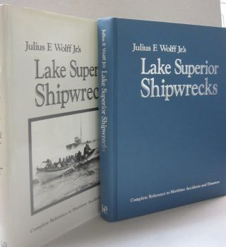 Lake Superior Shipwrecks. Julius F. Wolff Jr, Thomas R. Holden