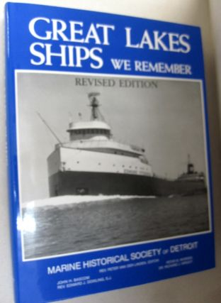 Great Lakes Ships We Remember. Peter van der Linden, Marine Historical Society of Detroit