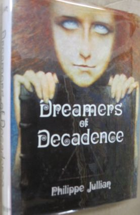 Dreamers of Decadence. Philippe Julian