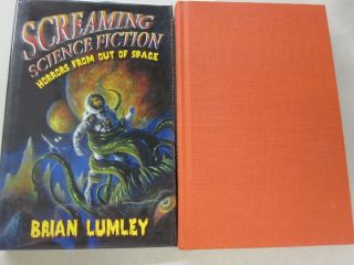 Screaming Science Fiction Horrors from Out of Space. Brian Lumley