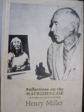 Reflections on the Maurizius Case: A Humble Appraisal of a Great Book. Henry Miller
