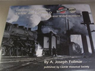 Locomotive facilities, C & NW and CStPM & O Fuel and water stations. A. Joseph. Follmar