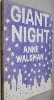 Giant Night. Anne Waldman