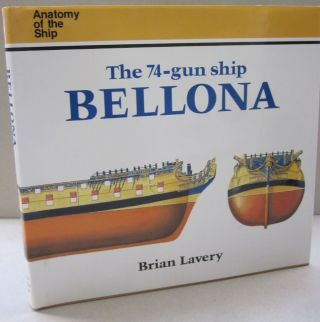 The 74-Gun Ship Bellona. Brian Lavery